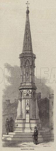 Banbury Cross. Illustration for The Illustrated London News, 21 January 1860.