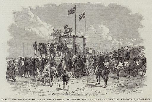 Laying the Foundation-Stone of the Victoria Institution for the Deaf and Dumb at Melbourne, Australia. Illustration for The Illustrated London News, 2 June 1866.