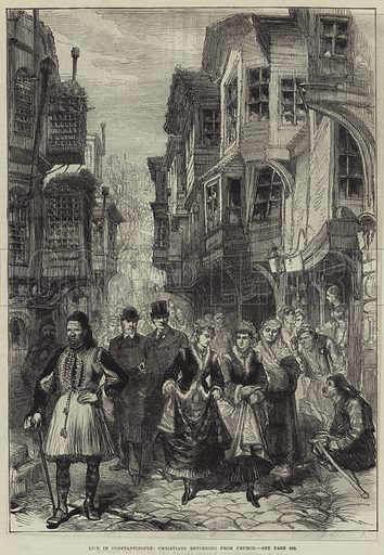 Life in Constantinople, Christians returning from Church. Illustration for The Illustrated London News, 13 December 1879.
