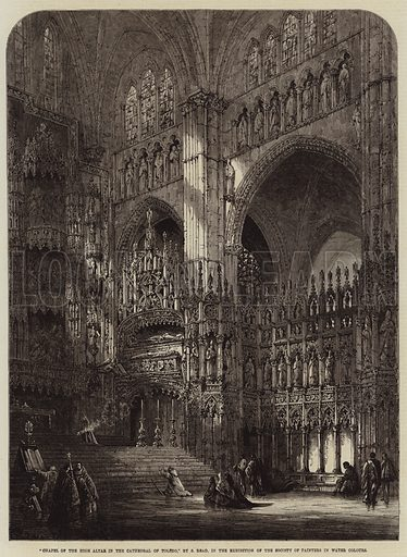 Chapel of the High Altar in the Cathedral of Toledo. Illustration for The Illustrated London News, 18 June 1864.