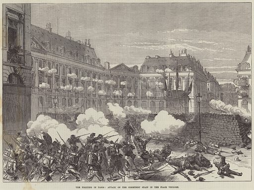 The Fighting in Paris, Attack on the Communist Staff in the Place Vendome. Illustration for The Illustrated London News, 3 June 1871.