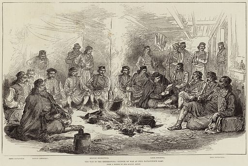 The War in the Herzegovina, Council of War at Peco Pavlovitch's Camp. Illustration for The Illustrated London News, 8 January 1876.