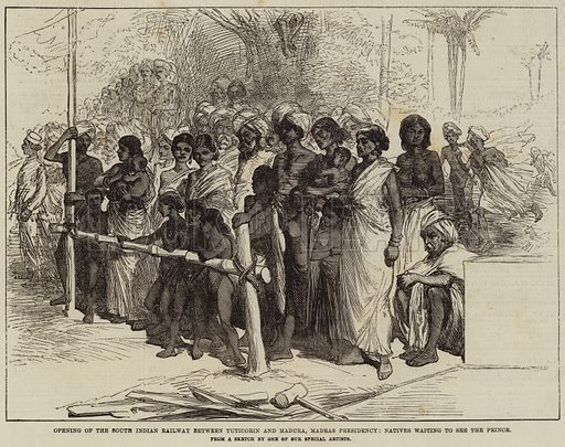 Opening of the South Indian Railway between Tuticorin and Madura, Madras Presidency, Natives waiting to see the Prince. Illustration for The Illustrated London News, 15 January 1876.