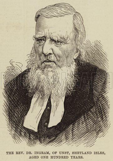 The Reverend Dr Ingram, of Unst, Shetland Isles, aged One Hundred Years. Illustration for The Illustrated London News, 29 April 1876.
