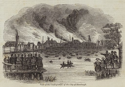 View of the Conflagration of the City of Hamburgh. Illustration for The Illustrated London News, 14 May 1842.