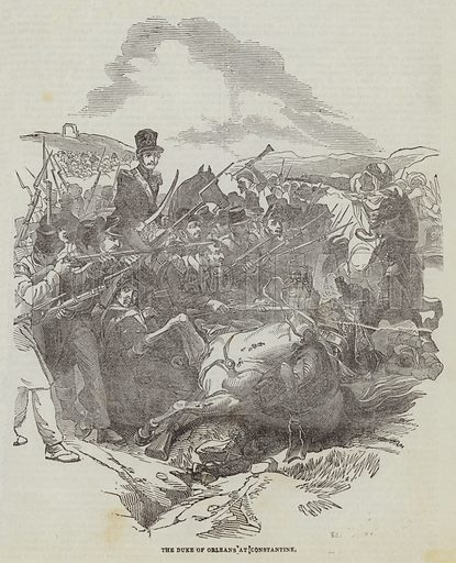The Duke of Orleans at Constantine. Illustration for The Illustrated London News, 23 July 1842.