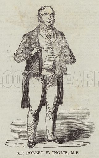 Sir Robert H Inglis, MP Illustration for The Illustrated London News, 20 August 1842.