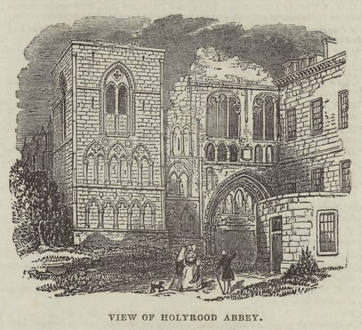View of Holyrood Abbey. Illustration for The Illustrated London News, 15 October 1842.