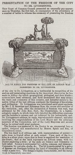 Box in which the Freedom of the City of London was presented to Dr Livingstone. Illustration for The Illustrated London News, 30 May 1857.