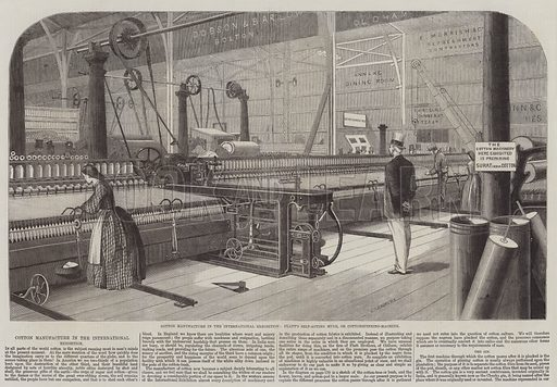 Cotton Manufacture in the International Exhibition, Platt's Self-Acting Mule, or Cottonspinning-Machine. Illustration for The Illustrated London News, 9 August 1862.