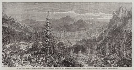 The Civil War in America, General Longstreet's Corps (Confederates) crossing the Blue Ridge from the Shenandoah to the Rappahannock, Virginia. Illustration for The Illustrated London News, 10 January 1863.