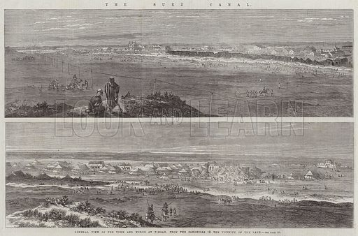 The Suez Canal, General View of the Town and Works at Timsah, from the Sandhills in the Vicinity of the Lake. Illustration for The Illustrated London News, 31 January 1863.
