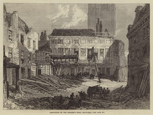Demolition of the Saracen's Head, Snow-Hill. Illustration for The Illustrated London News, 7 March 1868.