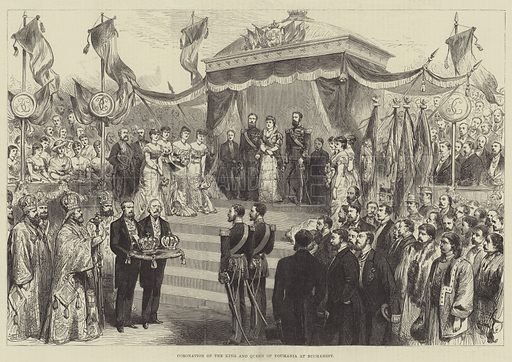 Coronation of the King and Queen of Roumania at Bucharest. Illustration for The Illustrated London News, 11 June 1881.