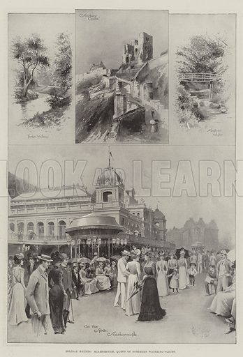 Holiday Haunts, Scarborough, Queen of Northern Watering-Places. Illustration for The Illustrated London News, 12 August 1899.