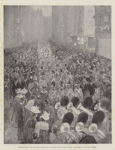 Colonial Troops for the Cape, Departure of the New South Wales Lancers, the Scene in Fenchurch Street. Illustration for The Illustrated London News, 14 October 1899.