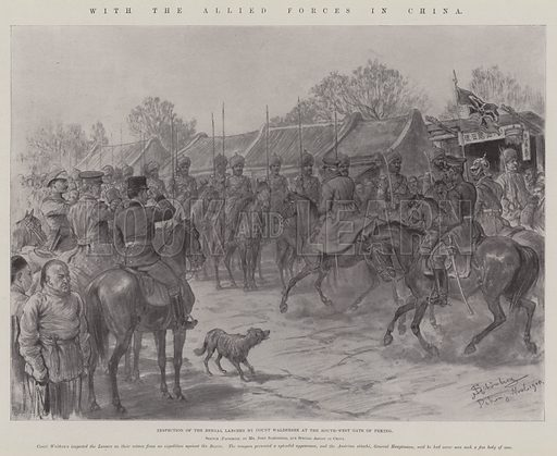 With the Allied Forces in China, Inspection of the Bengal Lancers by Count Waldersee at the South-West Gate of Peking. Illustration for The Illustrated London News, 19 January 1901.