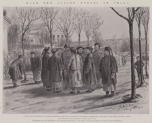 With the Allied Forces in China, a Deputation of Mandarins and Chinese Ministers asking for an Audience of the German Ambassador in the Court of the German Legation, Peking. Illustration for The Illustrated London News, 19 January 1901.