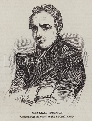 General Dufour, Commander-in-Chief of the Federal Army. Illustration for The Pictorial Times, 4 December 1847.