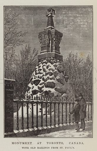 Monument at Toronto, Canada, with Old Railings from St Paul's. Illustration for The Illustrated London News, 29 January 1887.