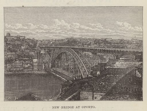 New Bridge at Oporto. Illustration for The Illustrated London News, 5 March 1887.
