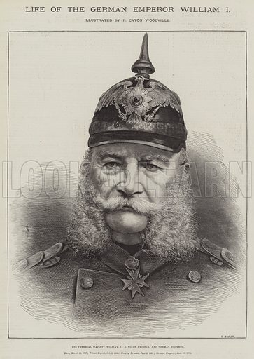 Life of the German Emperor William I, His Imperial Majesty William I, King of Prussia, and German Emperor. Illustration for The Illustrated London News, 19 March 1887.