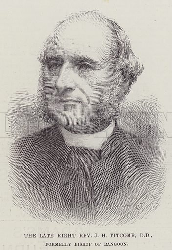 The late Right Reverend JH Titcomb, DD, formerly Bishop of Rangoon. Illustration for The Illustrated London News, 16 April 1887.
