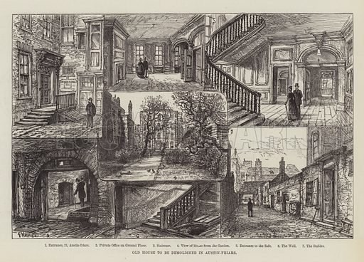 Old House to be demolished in Austin-Friars. Illustration for The Illustrated London News, 25 February 1888.