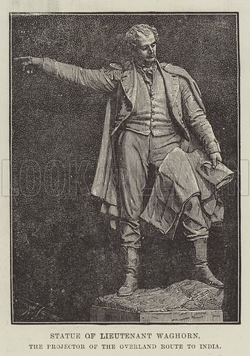 Statue of Lieutenant Waghorn, the Projector of the Overland Route to India. Illustration for The Illustrated London News, 18 August 1888.