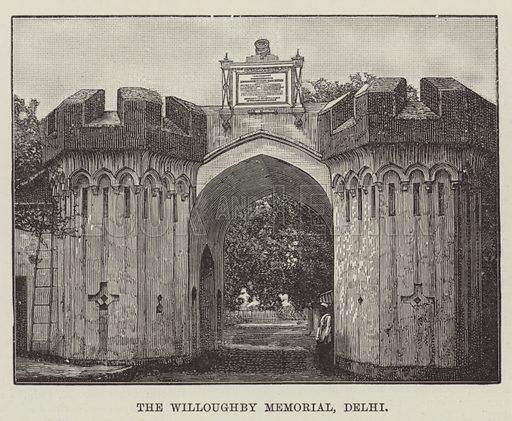 The Willoughby Memorial, Delhi. Illustration for The Illustrated London News, 8 September 1888.