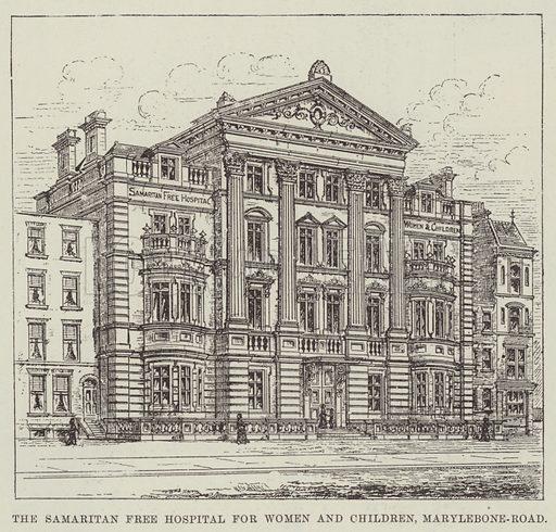The Samaritan Free Hospital for Women and Children, Marylebone-Road