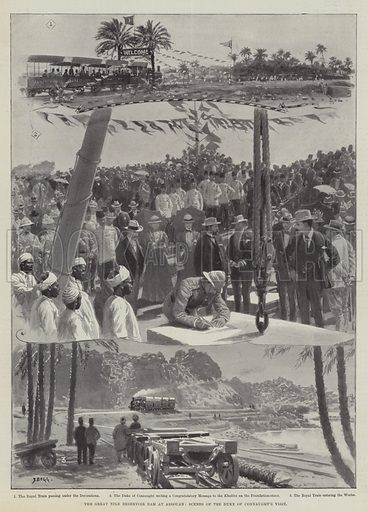 The Great Nile Reservoir Dam at Assouan, Scenes of the Duke of Connaught