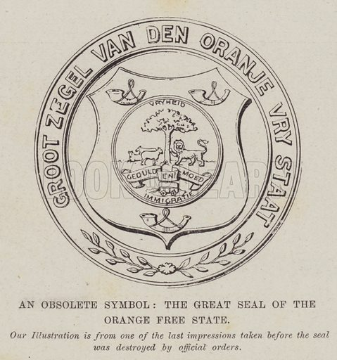 An Obsolete Symbol, the Great Seal of the Orange Free State. Illustration for The Illustrated London News, 7 July 1900.
