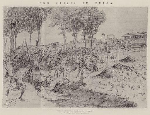 The Crisis in China, the Fight on the Railway at Wo-Sang. Illustration for The Illustrated London News, 27 October 1900.