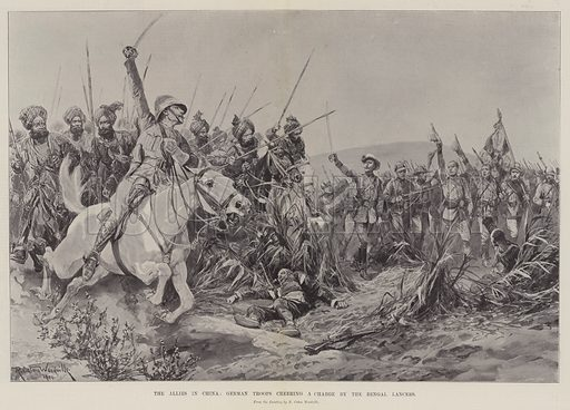 The Allies in China, German Troops cheering a Charge by the Bengal Lancers. Illustration for The Illustrated London News, 13 October 1900.