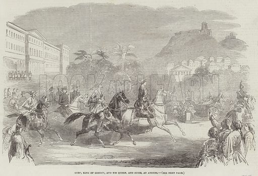 Otho, King of Greece, and his Queen, and Suite, at Athens. Illustration for The Illustrated London News, 10 June 1854.
