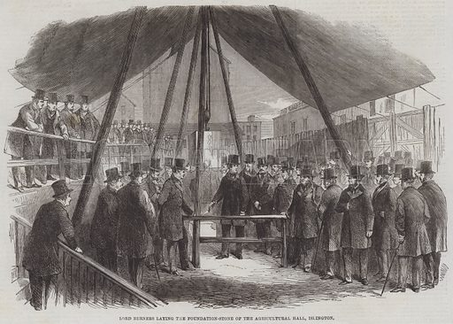 Lord Berners laying the Foundation-Stone of the Agricultural Hall, Islington. Illustration for The Illustrated London News, 16 November 1861.