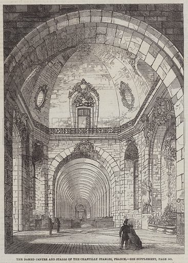 The Domed Centre and Stalls of the Chantilly Stables, France. Illustration for The Illustrated London News, 5 April 1862.