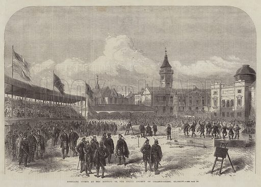 Highland Sports at the Meeting of the Celtic Society on College-Green, Glasgow. Illustration for The Illustrated London News, 10 August 1867.