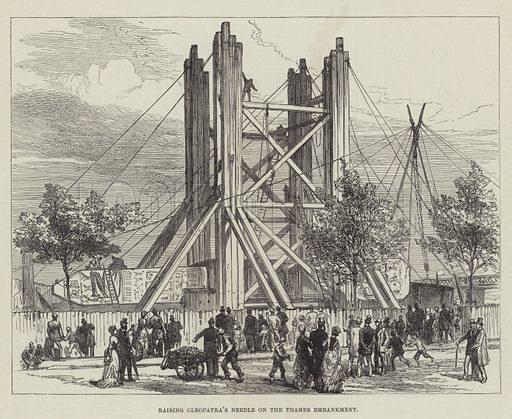Raising Cleopatra's Needle on the Thames Embankment