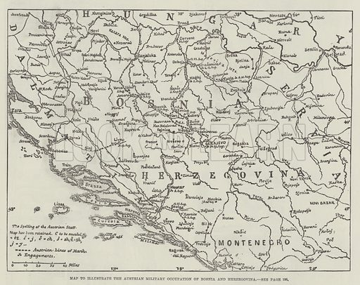 Map to illustrate the Austrian Military Occupation of Bosnia and Herzegovina. Illustration for The Illustrated London News, 31 August 1878.