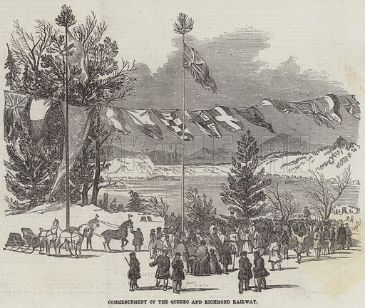 Commencement of the Quebec and Richmond Railway. Illustration for The Illustrated London News, 21 February 1852.