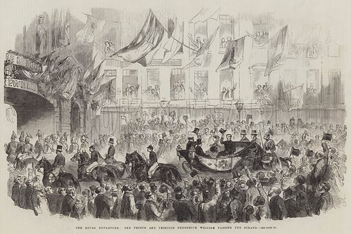 The Royal Departure, the Prince and Princess Frederick William passing the Strand. Illustration for The Illustrated London News, 13 February 1858.