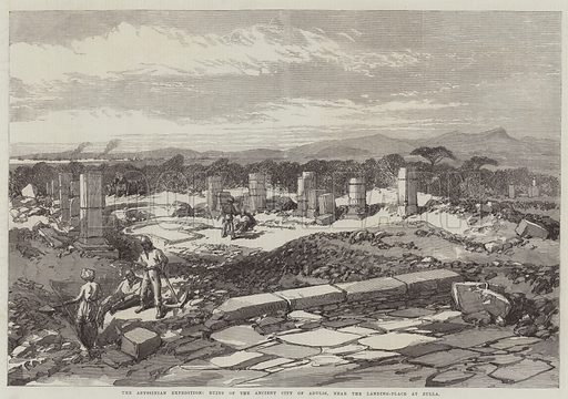 The Abyssinian Expedition, Ruins of the Ancient City of Adulis, near the Landing-Place at Zulla. Illustration for The Illustrated London News, 5 September 1868.