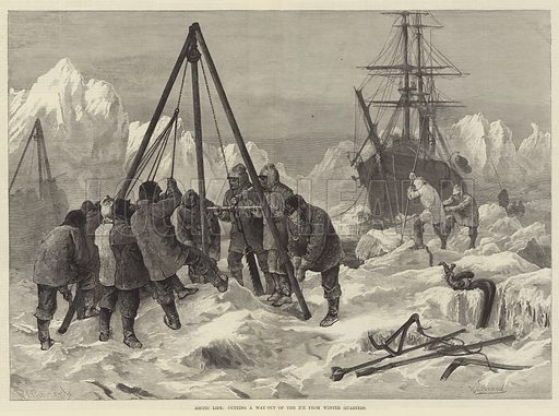 Arctic Life, cutting a Way out of the Ice from Winter Quarters. Illustration for The Illustrated London News, 29 May 1875.