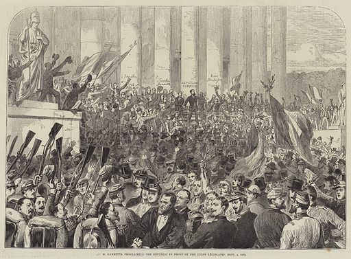 M Gambetta proclaiming the Republic in front of the Corps Legislatif, 4 September 1870. Illustration for The Illustrated London News, 6 January 1883.