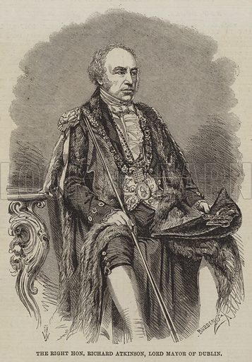 The Right Honourable Richard Atkinson, Lord Mayor of Dublin. Illustration for The Illustrated London News, 26 January 1861.