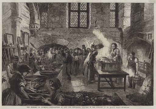 The Distress in Coventry, Distribution of Soup for Distressed Weavers in the Kitchen of St Mary's Hall