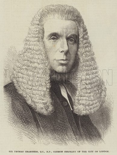 Sir Thomas Chambers, QC, MP, Common Serjeant of the City of London. Illustration for The Illustrated London News, 27 April 1872.