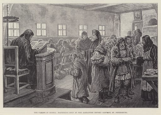 The Famine in Russia, dispensing Soup at the Alexander Nevsky Convent, St Petersburg